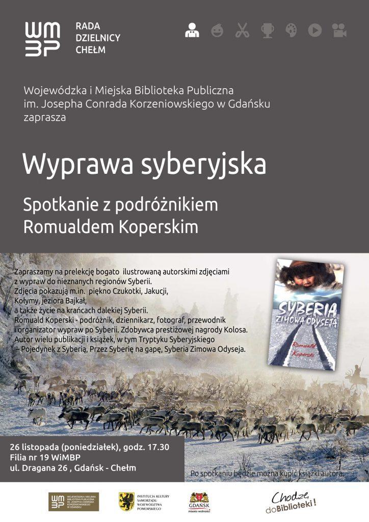 Wyorawa syberyjska - spotkanie z podróżnikiem Romuladem Koperskim
