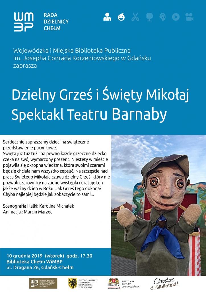 """Spektakl Teatru Barnaby -""""Dzielny Grześ i Święty Mikołaj"""""""