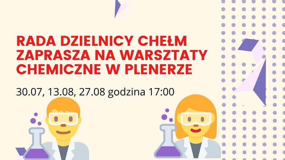 Warsztaty chemiczne dla dzieci - 30.07, 13.08, 27.08 godz. 17:00
