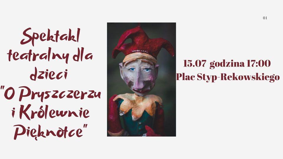 Teatralny spektakl plenerowy dla dzieci - 15.07.2021